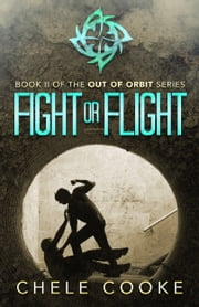 Fight or Flight ebook by Chele Cooke
