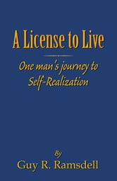 A License To Live ebook by Guy R. Ramsdell