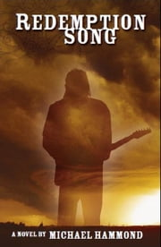 Redemption Song ebook by Michael Hammond