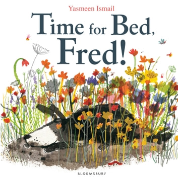Time for Bed, Fred! ebook by Yasmeen Ismail