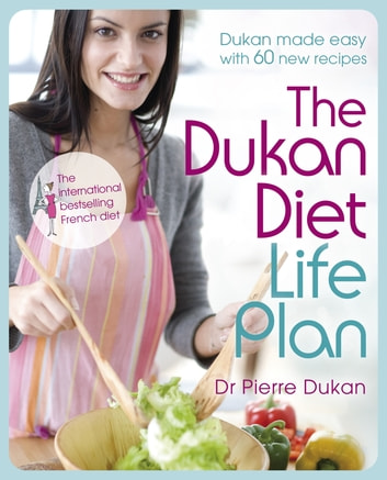 The Dukan Diet Life Plan ebook by Dr Pierre Dukan