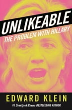 Unlikeable, The Problem with Hillary