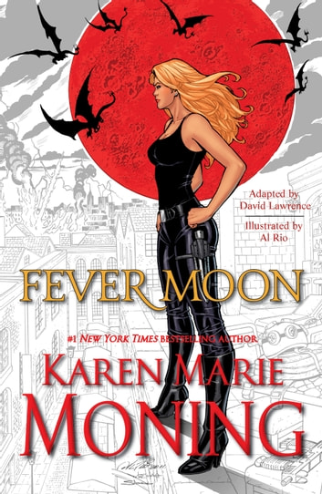 Fever Moon (Graphic Novel) ebook by Karen Marie Moning