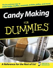 Candy Making For Dummies ebook by David Jones