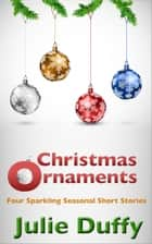 Christmas Ornaments ebook by