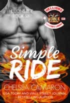 Simple Ride - Hellions Motorcycle Club ebook by Chelsea Camaron