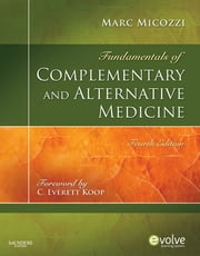 Fundamentals of Complementary and Alternative Medicine ebook by Marc S. Micozzi