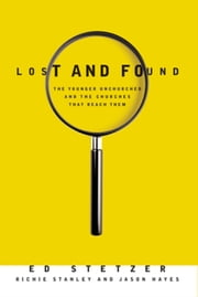 Lost and Found ebook by Ed Stetzer,Richie Stanley,Jason Hayes