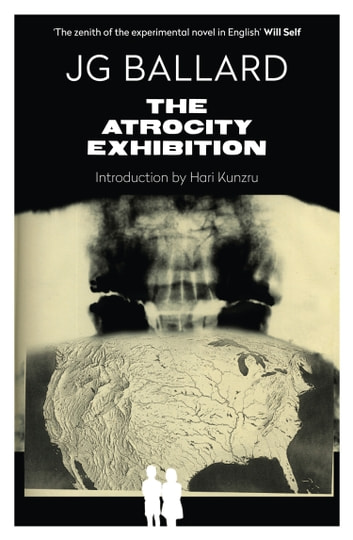 The Atrocity Exhibition ebook by J. G. Ballard,William Burroughs,J. B. Ballard