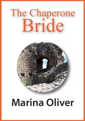 The Chaperone Bride ebook by Marina Oliver