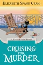 Cruising for Murder ebook by Elizabeth Spann Craig