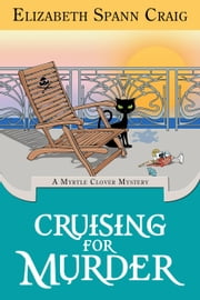 Cruising for Murder - A Myrtle Clover Cozy Mystery, #10 ebook by Elizabeth Spann Craig