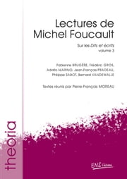 Lectures de Michel Foucault. Volume 3 - Sur les Dits et écrits ebook by Kobo.Web.Store.Products.Fields.ContributorFieldViewModel