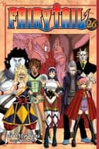 Fairy Tail - Volume 26 ebook by Hiro Mashima