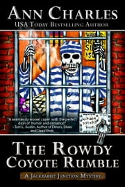 The Rowdy Coyote Rumble ebook by Ann Charles