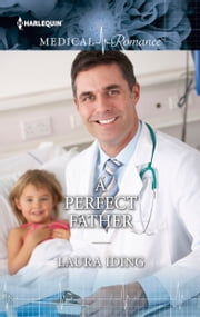 A Perfect Father ebook by Laura Iding