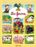 La ferme ebook by Émilie Beaumont, Sylvie Michelet
