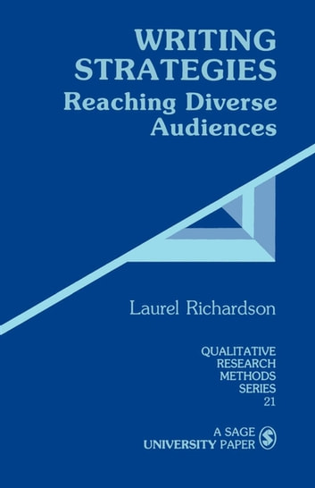 Writing Strategies - Reaching Diverse Audiences ebook by Laurel Richardson