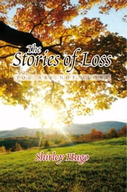 The Stories of Loss ebook by Shirley Hugo