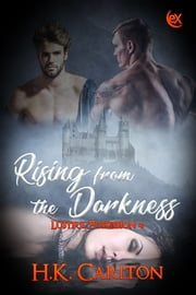 Rising From the Darkness ebook by H.K. Carlton
