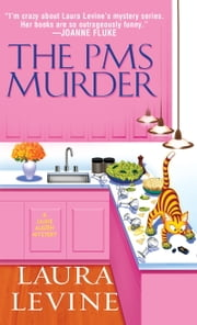 The PMS Murder ebook by Laura Levine