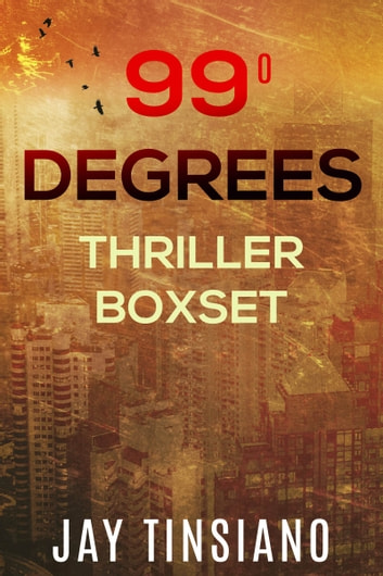 99 Degrees Thriller Boxset: False Flag, Pandora Red, Blood Tide ebook by Jay Tinsiano