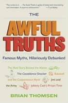 The Awful Truths ebook by Brian M. Thomsen
