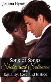 Song of Songs: Solomon And Sheba Part II ebook by Joanna Hynes
