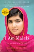 I Am Malala ebook by Malala Yousafzai,Christina Lamb