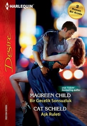 Bir Gecelik Sonsuzluk / Aşk Ruleti ebook by Cat Schield, Maureen Child
