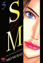 S and M - Volume 5 eBook by Mio Murao