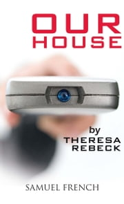 Our House ebook by Theresa Rebeck