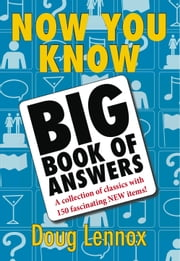 Now You Know Big Book of Answers ebook by Doug Lennox