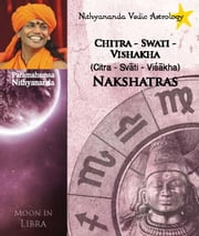 Nithyananda Vedic Astrology: Moon in Libra ebook by Paramahamsa Nithyananda