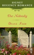 The Nobody ebook by Diane Farr