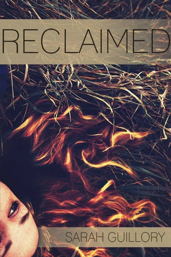 Reclaimed ebook by Sarah Guillory