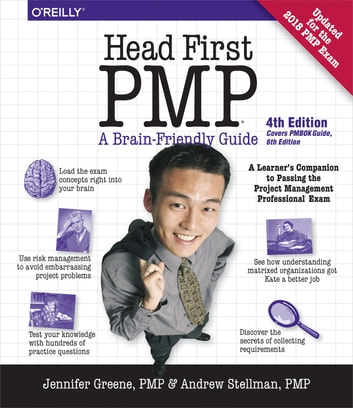 Head First PMP - A Learner's Companion to Passing the Project Management Professional Exam ebook by Jennifer Greene,Andrew Stellman