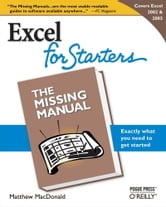 Excel 2003 for Starters: The Missing Manual - The Missing Manual ebook by Matthew MacDonald