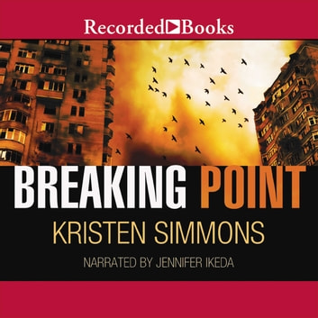 Breaking Point audiobook by Kristen Simmons