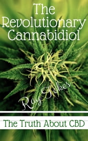 The Revolutionary Cannabidiol ebook by Ray Tokes