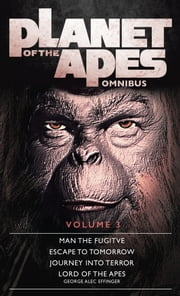 Planet of the Apes Omnibus 3 ebook by Titan Books