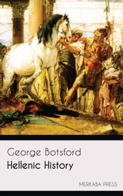 Hellenic History ebook by Goerge Botsford