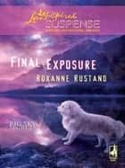 Final Exposure ebook by Roxanne Rustand