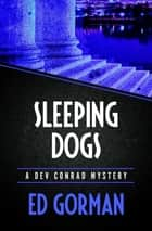 Sleeping Dogs ebook by Ed Gorman