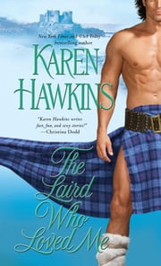 The Laird Who Loved Me ebook by Karen Hawkins