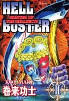 HELL BUSTER HUNTER OF THE HELLSECTS - Volume 2 ebook by Koji Maki
