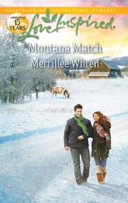 Montana Match - A Single Dad Romance ebook by Merrillee Whren