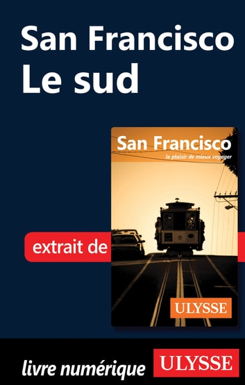 San Francisco : le sud ebook by Alain Legault