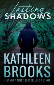 Lasting Shadows - Shadows Landing #3 ebook by Kathleen Brooks