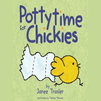 Pottytime for Chickies audiobook by Janee Trasler